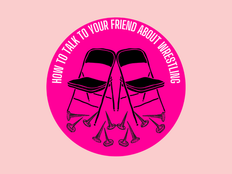 How to Talk to Your Friend About Wrestling: Ep 43a- AEW Put Us in a Lockjaw