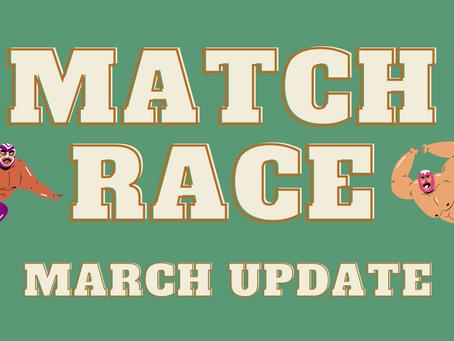 Neitzey v Edwards 2021 Match Race - March Update