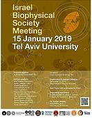 Israel Biophysical Society Meeting 2019.