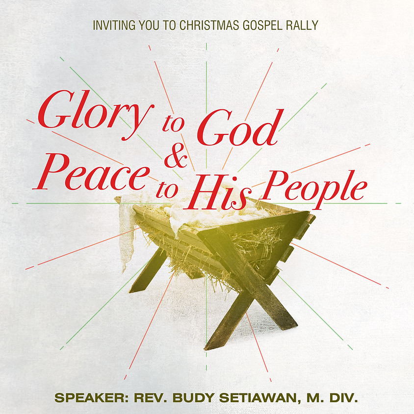 Christmas Gospel Rally: Glory to God & Peace to His People