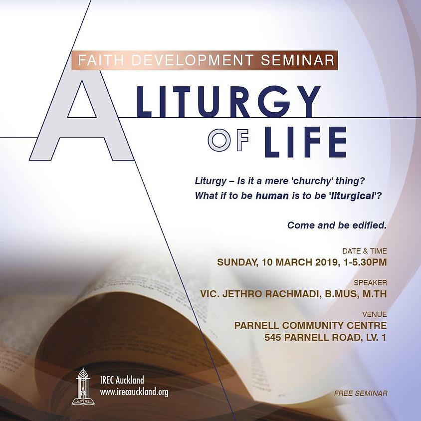 Faith Development Seminar: A Liturgy of Life