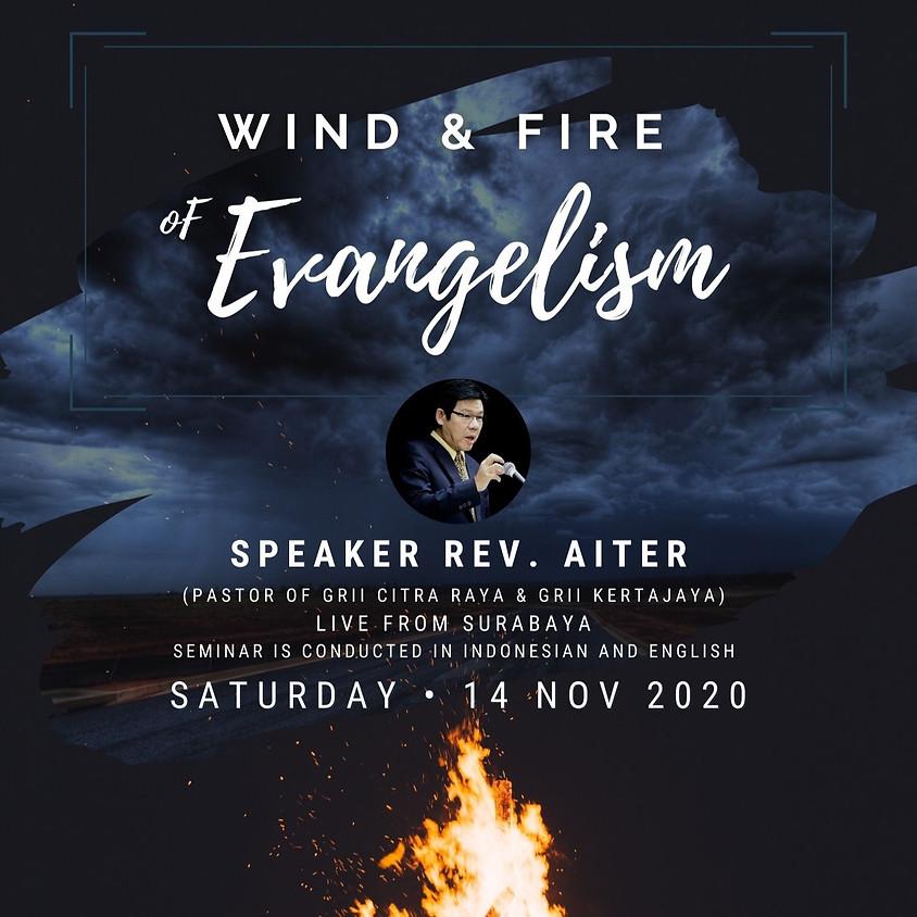 Seminar: Wind & Fire of Evangelism