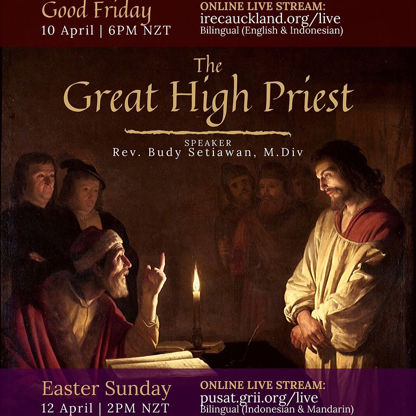 Good Friday Service: The Great High Priest