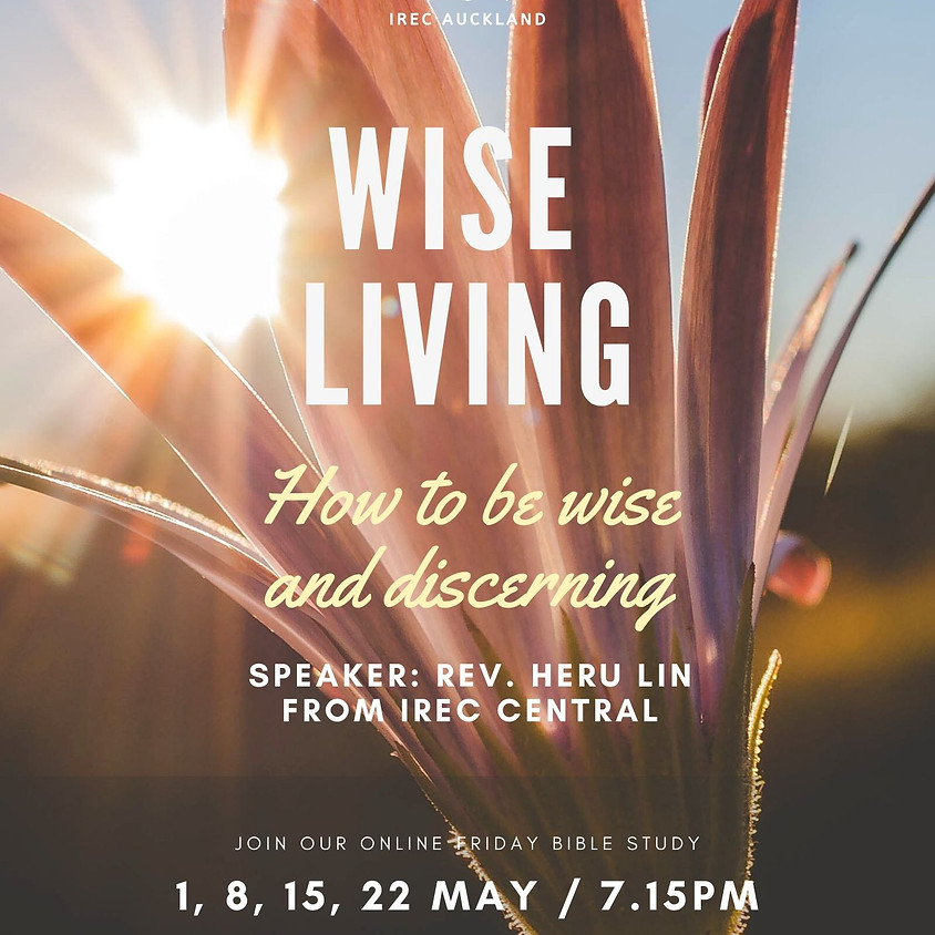 Friday Bible Study: Wise Living (2)