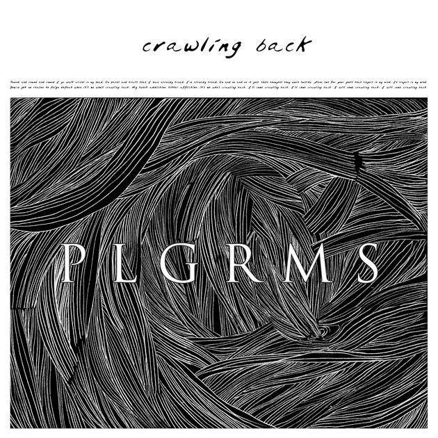 """Crawling Back"" single cover artwork by PLGRMS"