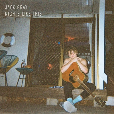 'Nights Like This', the debut EP from Australian singer-songwriter Jack Gray