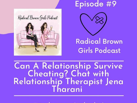 Cheating, Keys to Relationship Success & More - Podcast featuring Jena Tharani