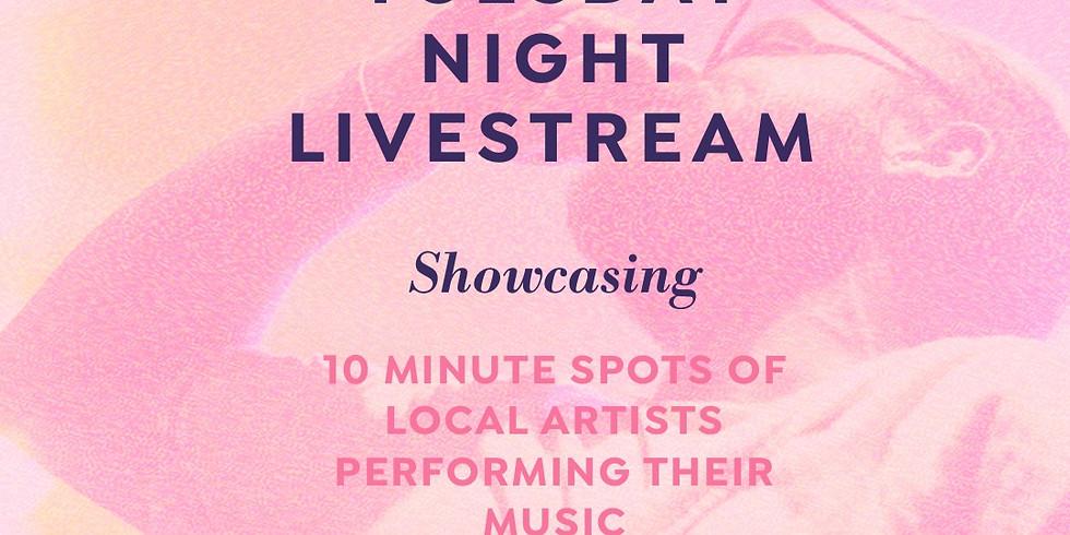 Tuesday Night Livestream Open Mic