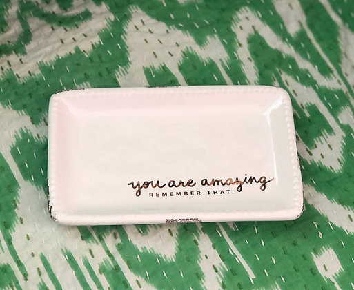 You Are Amazing Trinket Tray