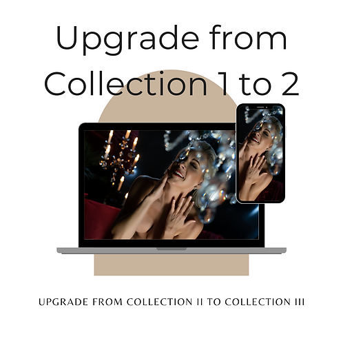 copy of copy of Upgrade from Collection 1 to Collection 2