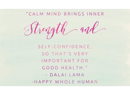 Calm Mind – Inner Strength