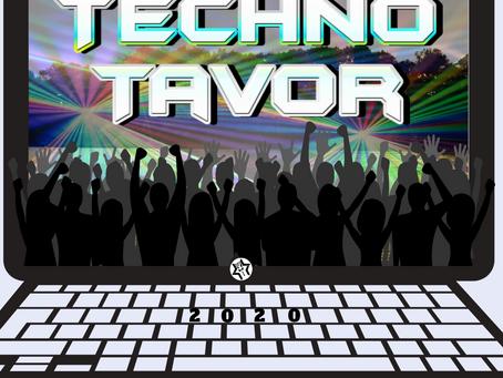 Techno Tavor!
