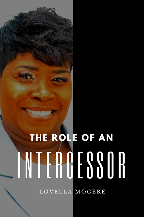 The Role Of An Intercessor