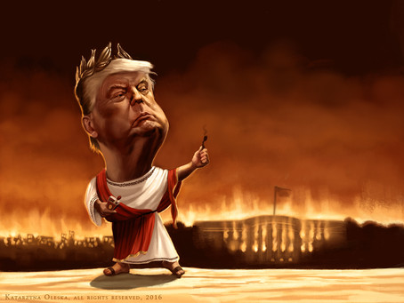 Mr. Trump acting Nero