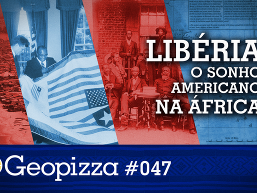 Libéria - O Sonho Americano na África