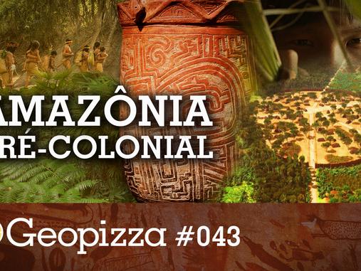 A Amazônia Pré-Colonial #43