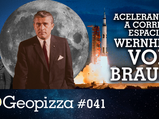 Acelerando a Corrida Espacial - Werner Von Braun #41