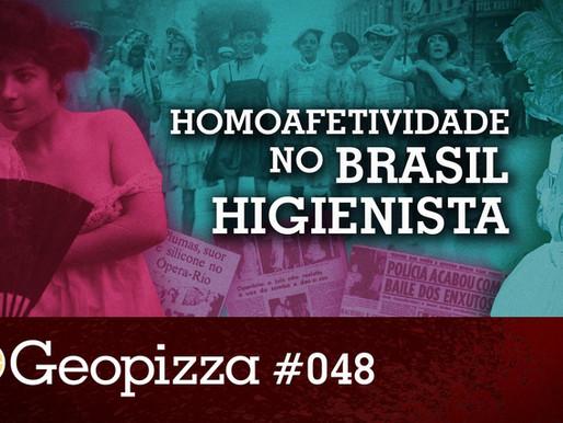 Homoafetividade no Brasil Higienista #48