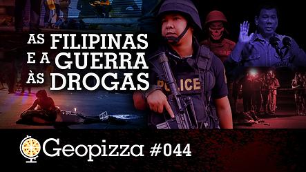 Geopizza 044 - As Filipinas e a Guerra à