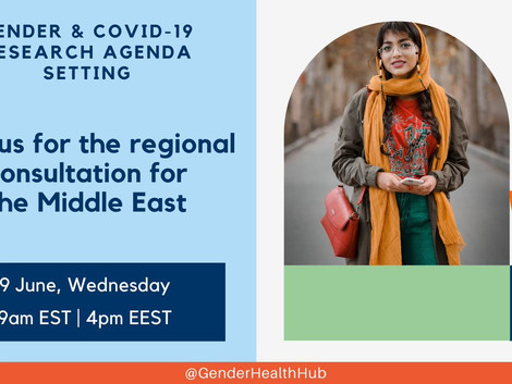 Regional consultation for #GenderCOVID19 #ResearchAgendaSetting: Middle-East & North Africa