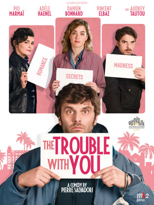 The Trouble With You (En liberté!)