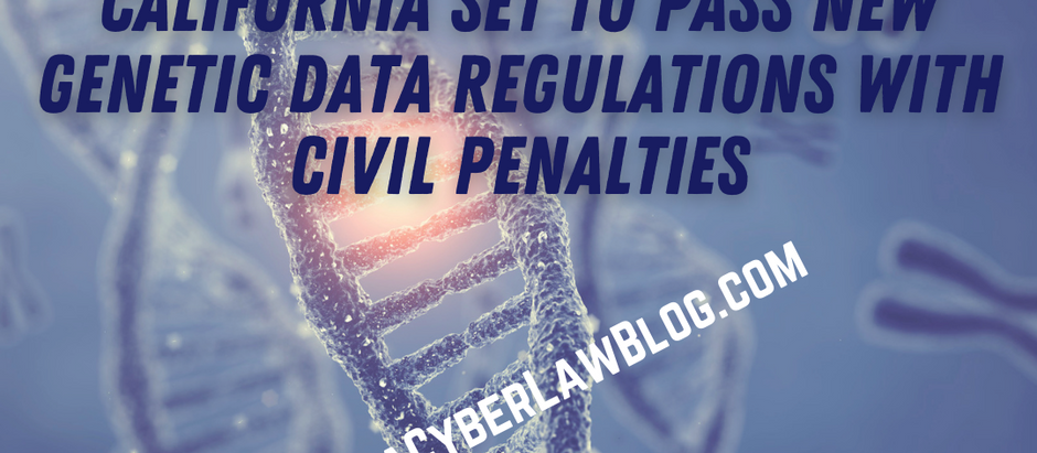 California Expected to Join Illinois in Regulating Genetic Data