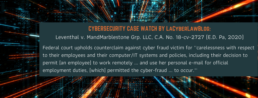 FEDERAL COURT UPHOLDS 401K PLAN ADMINISTRATOR COUNTERCLAIMS AGAINST CYBER THEFT VICTIM