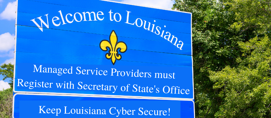 LOUISIANA KEEPS MOVING AS CYBERSECURITY LEADER