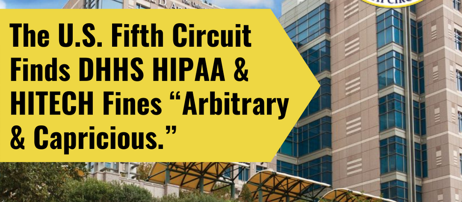 "The U.S. Fifth Circuit Defends a Hospital from ""Arbitrary and Capricious"" DHHS Fines"