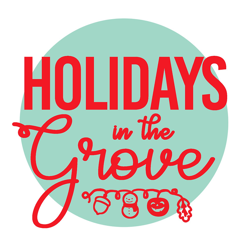 Holidays in the Grove