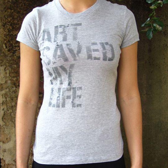 'Art Saved My Life' T-Shirt