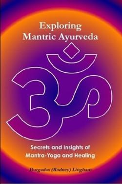 Exploring Mantric Ayurveda