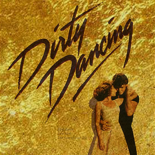 DIRTY DANCING (12A) - YORK HOUSE - 30th May