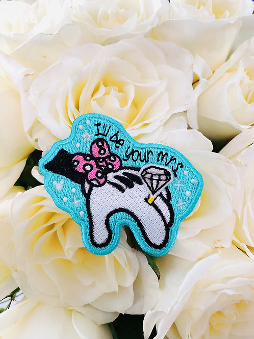 """""""I'll be your Mrs."""" Glow Patch"""