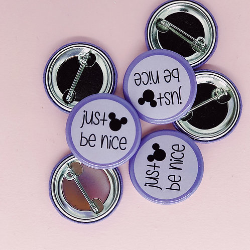just be nice Button
