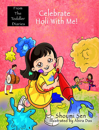 Celebrate Holi With Me! Children's book on Holi, Picture book, Festival of Colors
