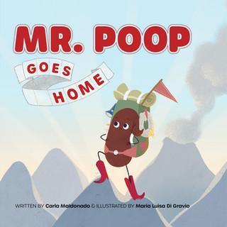 MR. POOP GOES HOME!