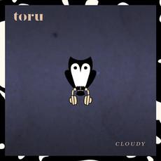 Toru - Cloudy