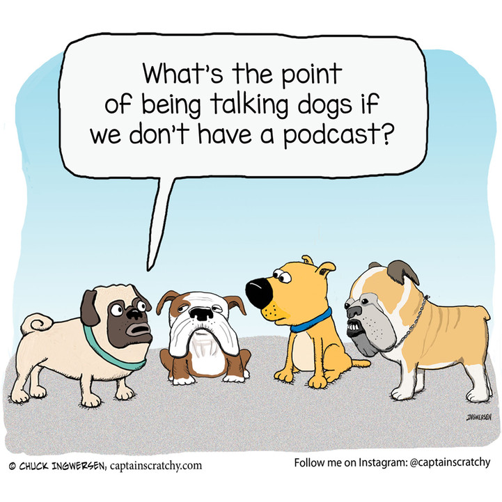 Dogs Need a Podcast