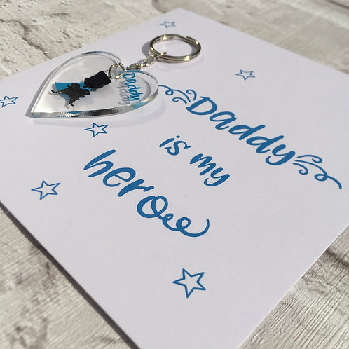 Daddy is my hero keyring and card