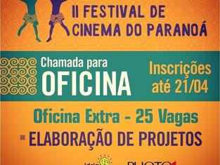 Oficina de elaboração de projetos culturais no II Festival de Cinema do Paranoá