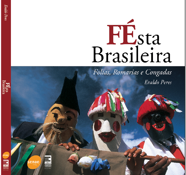 FÉSTA BRASILEIRA - ERALDO PERES