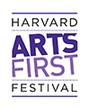 Harvard Arts First Festival