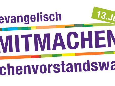 Wahl zum Kirchenvorstand - Am 13. Juni wird gewählt!