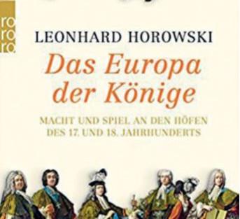 Das Europa der Könige - Lesung mit Leonhard Horowski