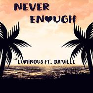 Never Enough (Artwork).jpg
