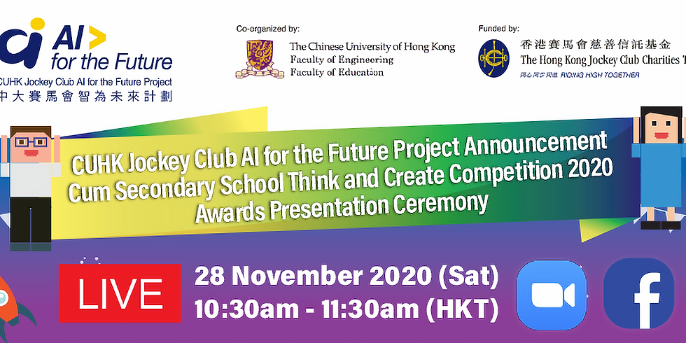 CUHK Jockey Club AI for the Future Project Announcement Cum Secondary School Think and Create Competition 2020 Awards Pr