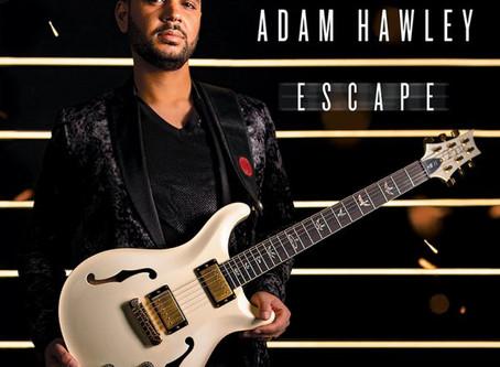 NEW MUSIC: GUITARIST ADAM HAWLEY