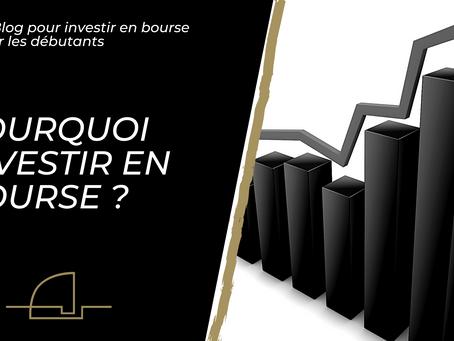 Pourquoi vous devez investir en bourse ?