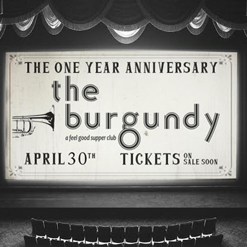 the burgundy: 1 Year Anniversary